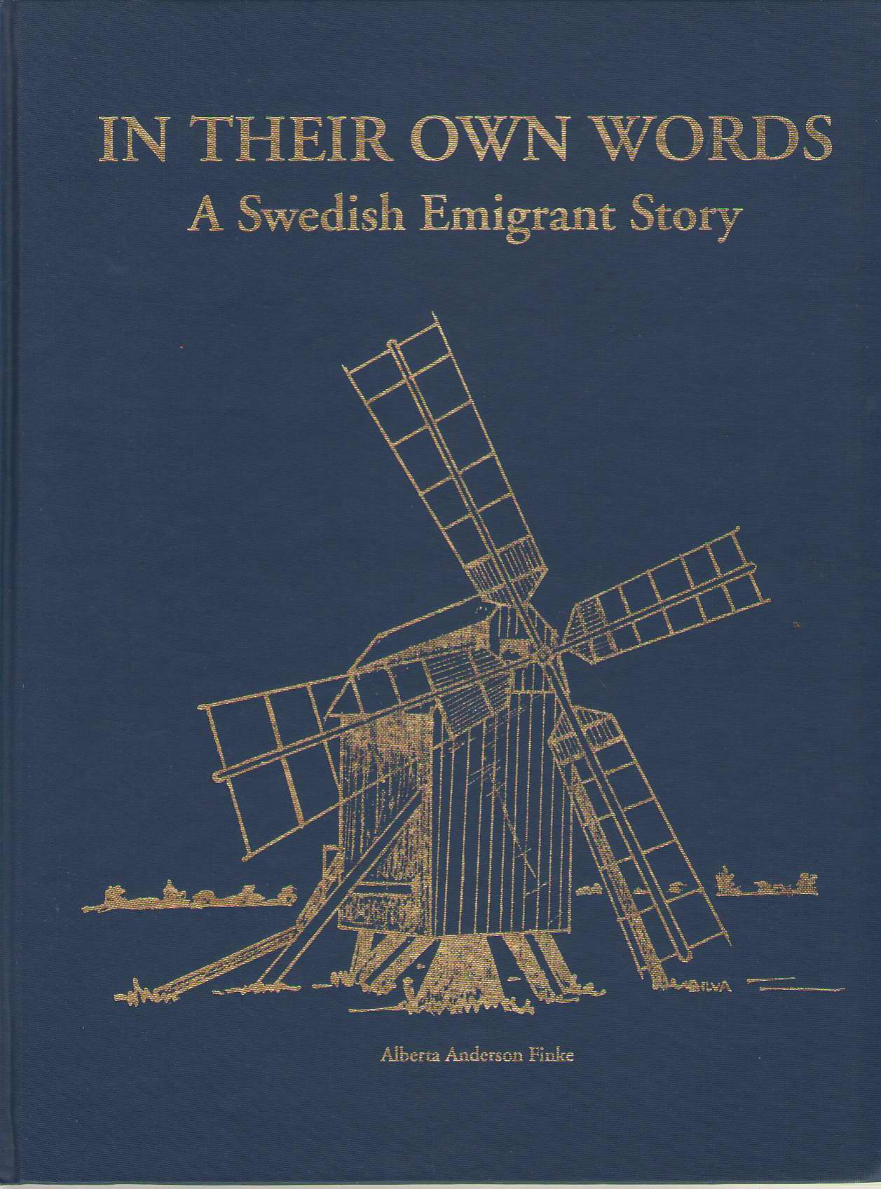 Image for In Their Own Words A Swedish Emigrant Story