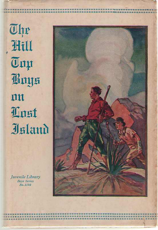 Image for The Hilltop Boys On Lost Island Or, an Unusual Adventure