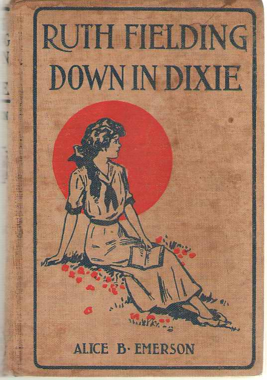 Image for Ruth Fielding Down In Dixie Or Great Times in the Land of Cotton