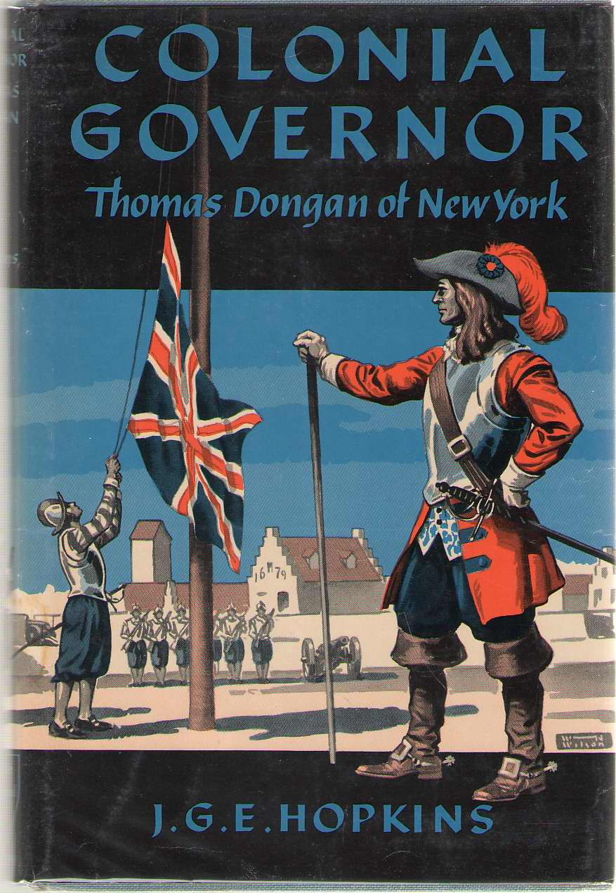 Image for Colonial Governor Thomas Dongan of New York