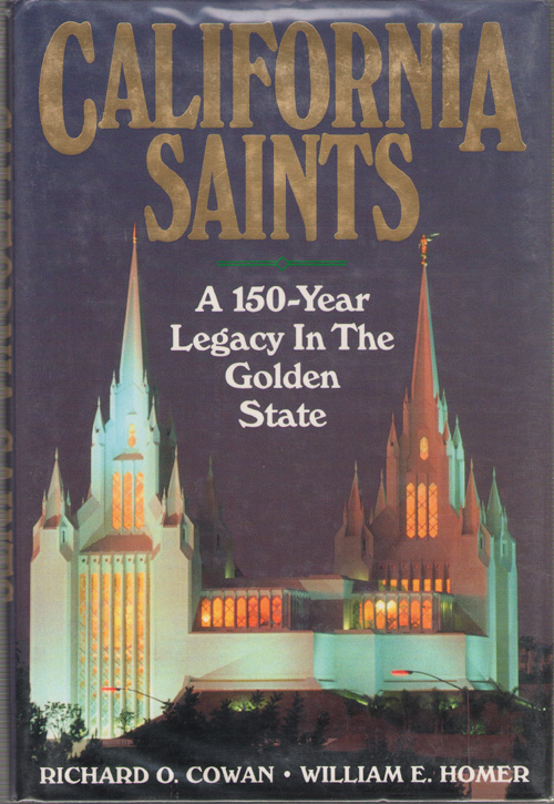 Image for California Saints A 150 Year Legacy in the Golden State