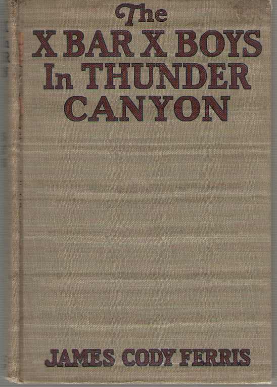 Image for The X Bar X Boys In Thunder Canyon
