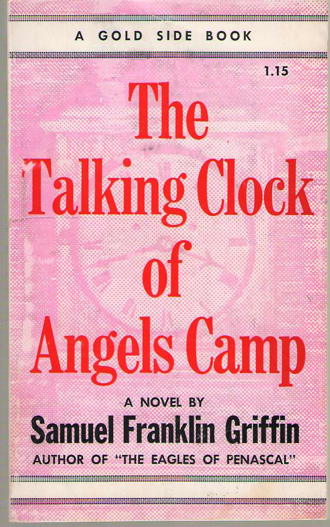 Image for The Talking Clock Of Angels Camp