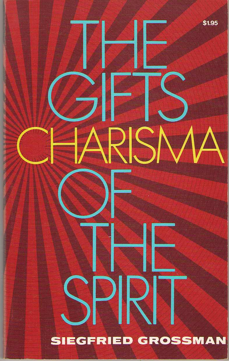 Image for Charisma The Gifts of the Spirit