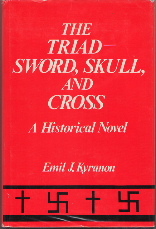 Image for The Triad - Sword, Skull, And Cross A Historical Novel