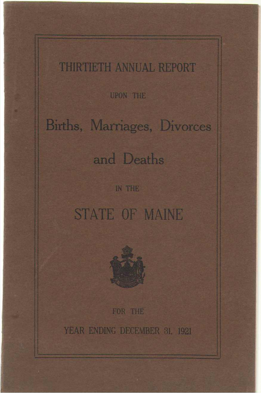 Image for Thirtieth Annual Report On Births, Marriages, Divorces, And Deaths, In The State Of Maine For The Year Ending December 31, 1921