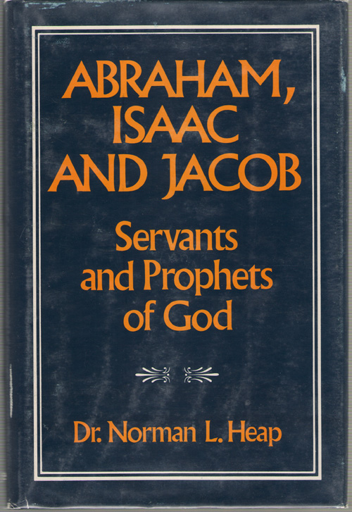 Image for Abraham, Isaac and Jacob Servants and Prophets of God