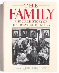 Image for The Family A Social History of the Twentieth Century