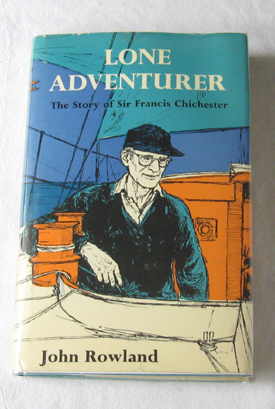 Image for Lone Adventurer The Story of Sir Francis Chichester