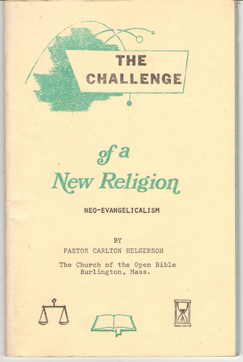 Image for The Challenge Of A New Religion New Religion of Neo-Evangelicalism
