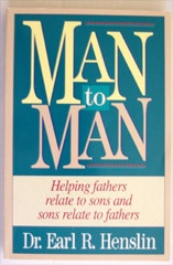 Image for Man To Man Helping Fathers Relate to Sons and Sons Relate to Fathers