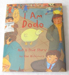 Image for I Am Dodo  Not a True Story