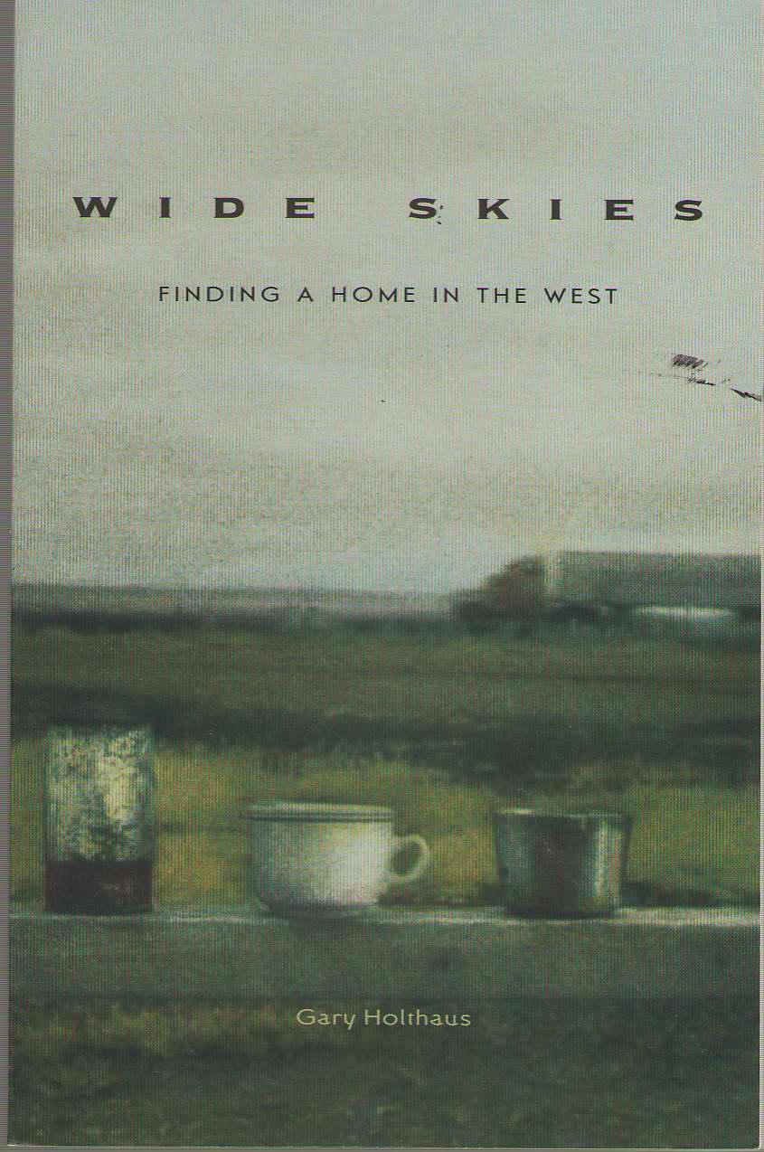 Image for Wide Skies Finding a Home in the West