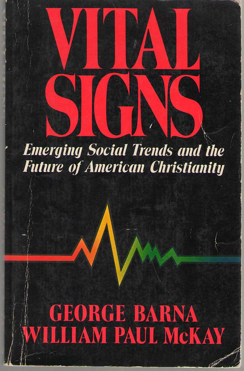 Image for Vital Signs Emerging Social Trends and the Future of American Christianity
