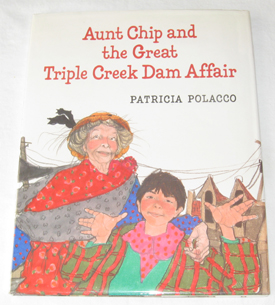 Image for Aunt Chip And The Great Triple Creek Dam Affair