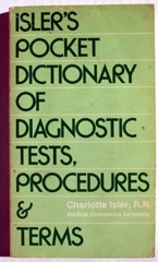 Image for Isler's Pocket Dictionary Of Diagnostic Tests, Procedures & Terms