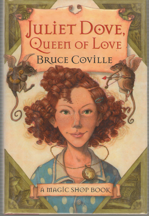 Image for Juliet Dove, Queen of Love  A Magic Shop Book