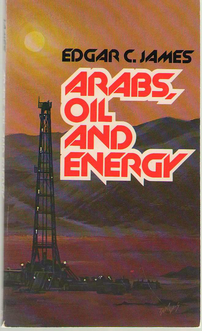 Image for Arabs, Oil, And Energy