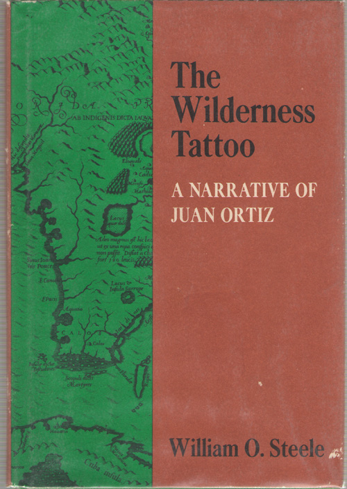 Image for The Wilderness Tattoo A Narrative of Juan Ortiz