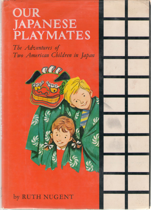 Image for Our Japanese Playmates The Adventures of Two American Children in Japan