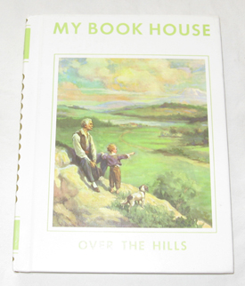 Image for Over The Hills (my Book House, Volume 5)