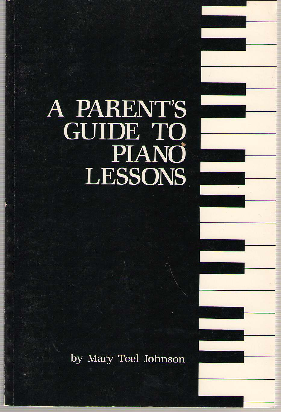 Image for A Parent's Guide To Piano Lessons