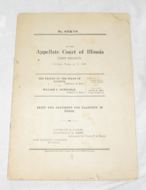 Image for No. 40874 In The Appellate Court Of Illinois First District, October Term, A. D. 1939 People of the State of Illinois Vs. William L. Dickelman