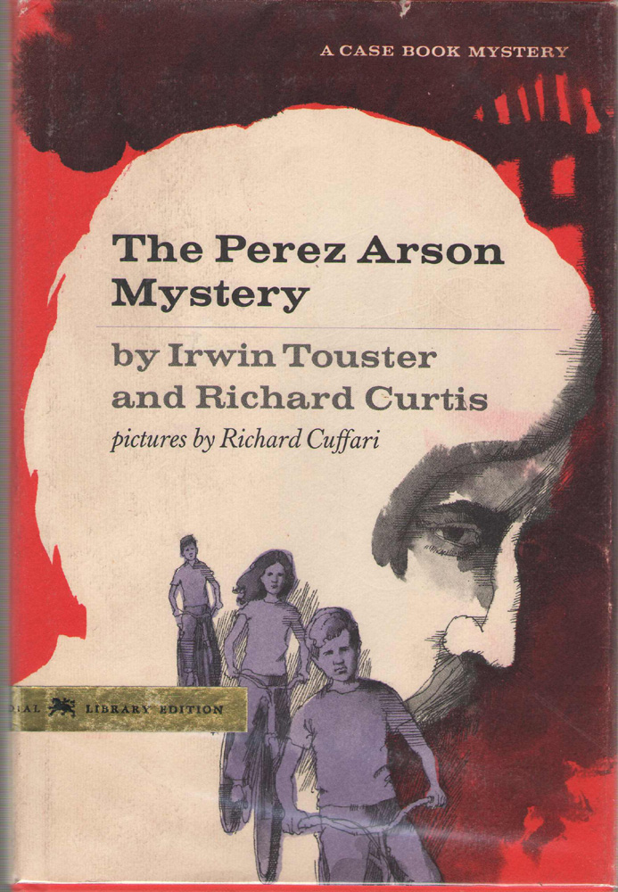 Image for The Perez Arson Mystery