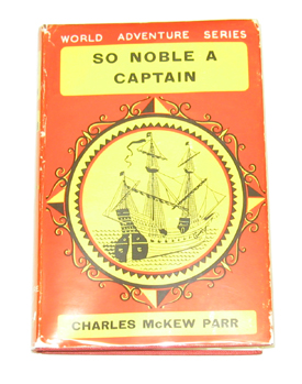 Image for So Noble a Captain The Life and Voyages of Ferdinand Magellan