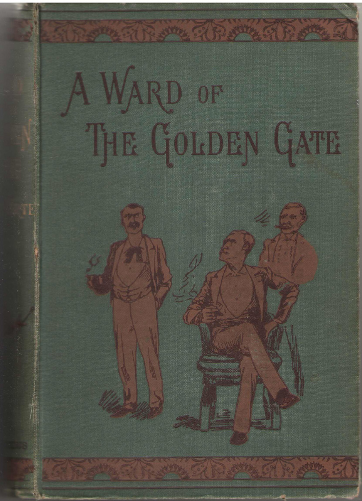 Image for A Ward Of The Golden Gate