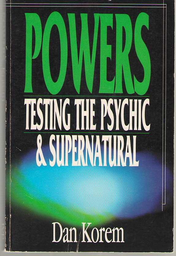 Image for Powers Testing the Psychic & Supernatural