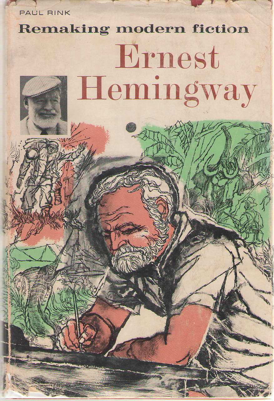 Image for Remaking Modern Fiction Ernest Hemingway