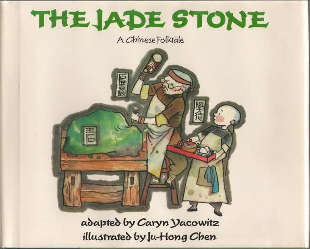 Image for The Jade Stone  A Chinese Folktale