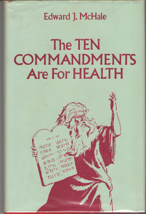 Image for The Ten Commandments are for Health