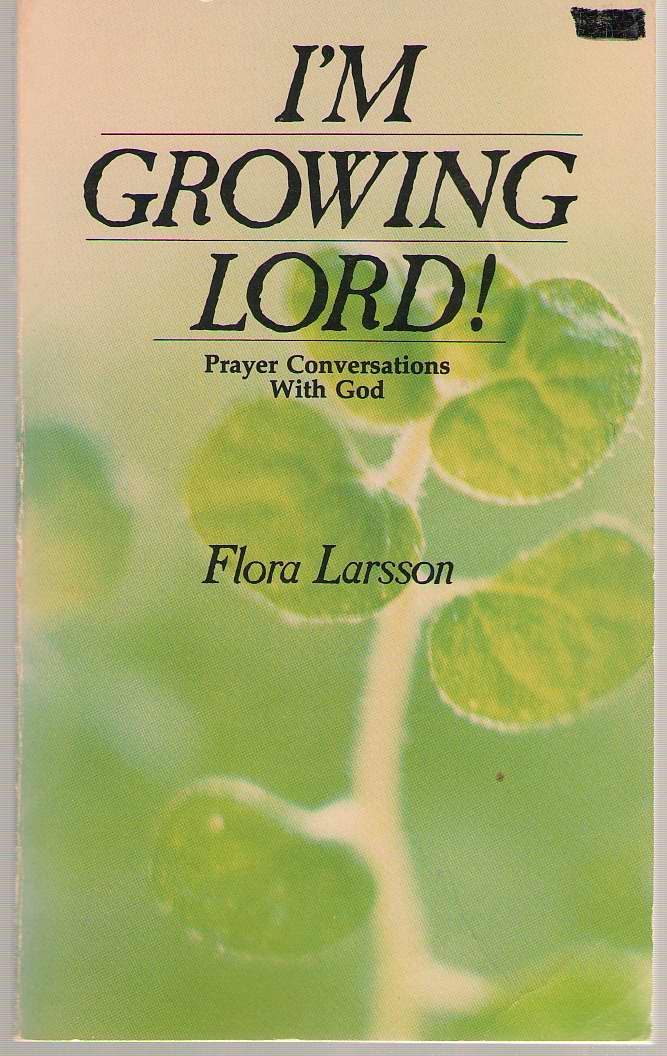 Image for I'm Growing Lord!  Prayer Conversations with God