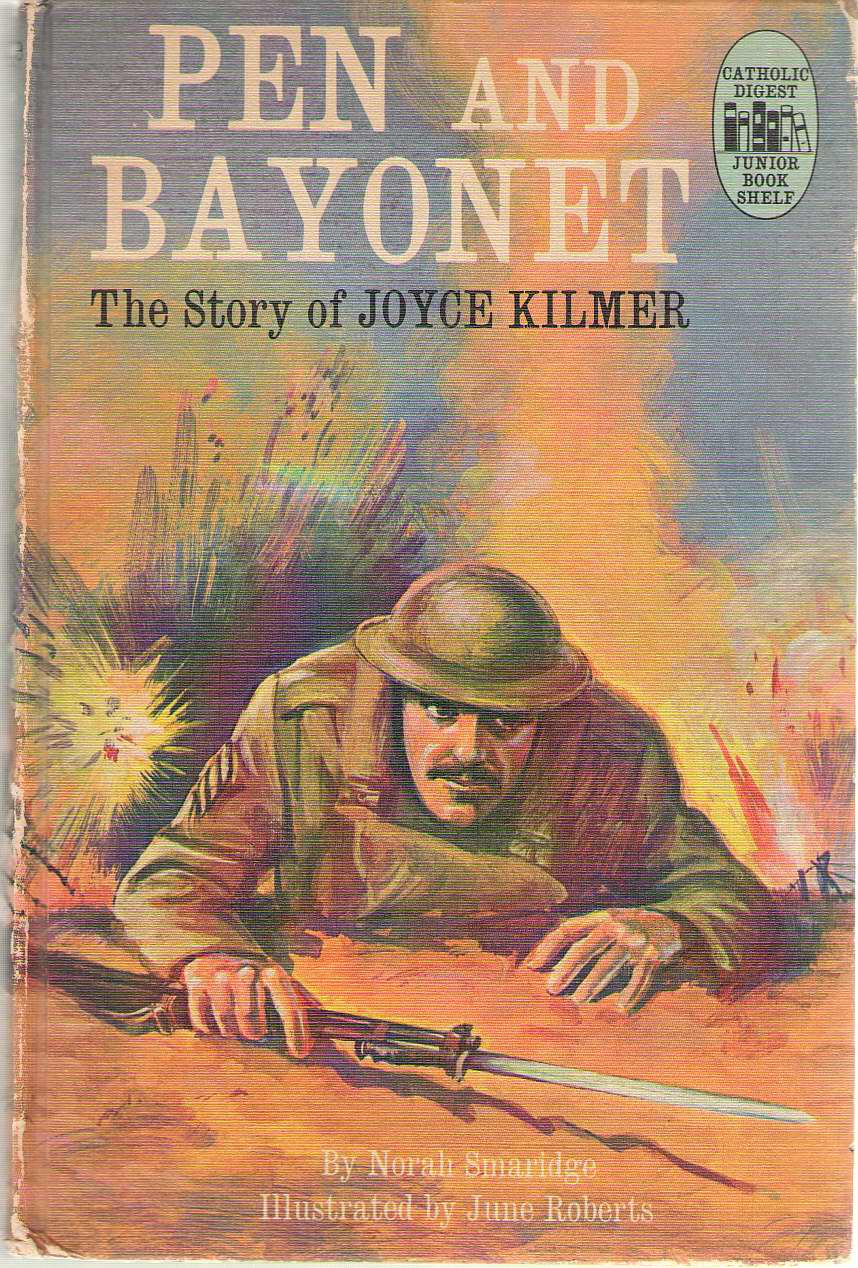 Image for Pen And Bayonet The Story of Joyce Kilmer