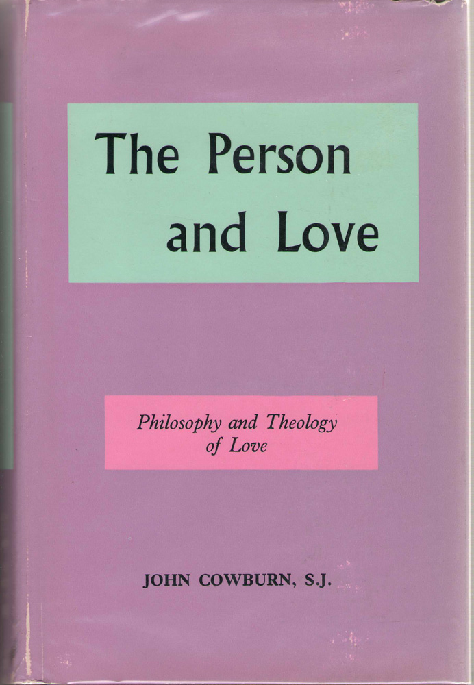 Image for The Person and Love Philosophy and Theology of Love