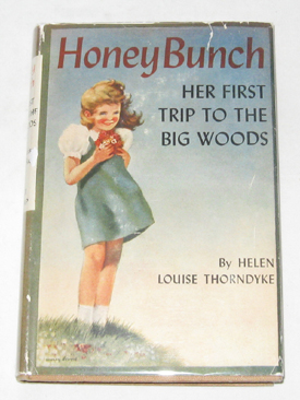 Image for Honey Bunch: Her First Trip To The Big Woods