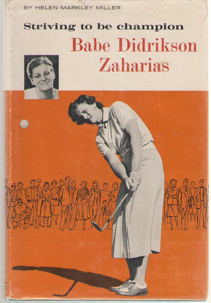 Image for Babe Didrikson Zaharias Striving to be Champion
