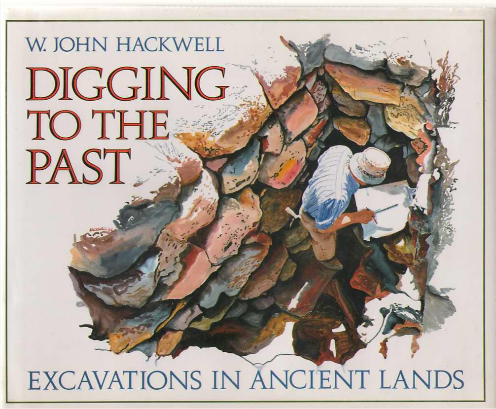 Image for Digging to the Past  Excavations in Ancient Lands