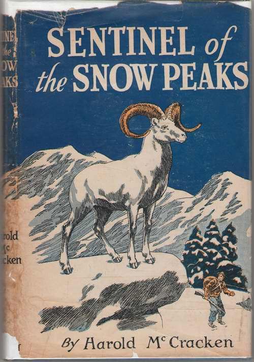 Image for Sentinel Of The Snow Peaks A Story of the Alaskan Wild