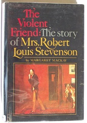 Image for The Violent Friend The Story of Mrs. Robert Louis Stevenson