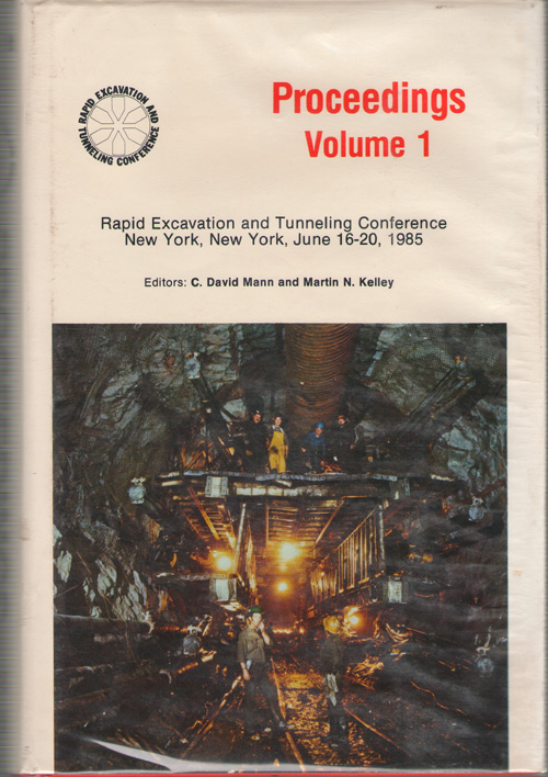 Image for Proceedings, 1985 Rapid Excavation And Tunneling Conference, New York, New York, June 16-20, 1985