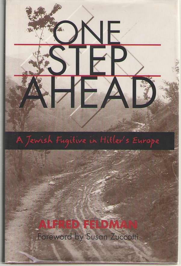 Image for One Step Ahead  A Jewish Fugitive in Hitler's Europe