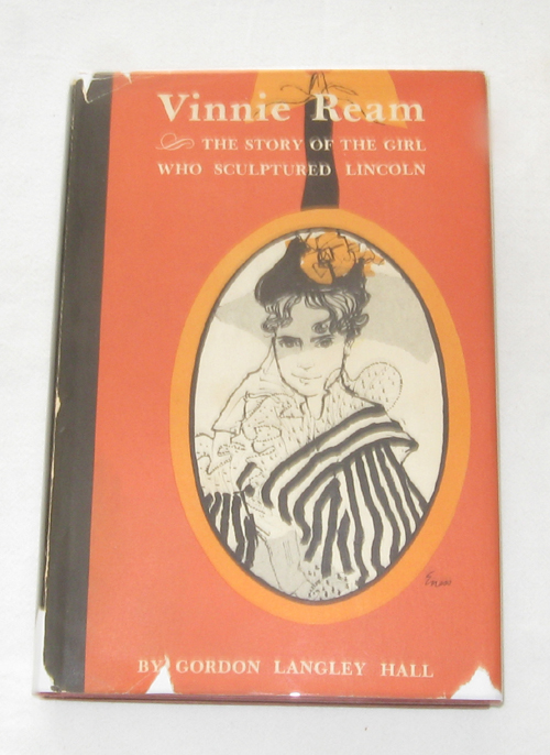 Image for Vinnie Ream  The Story of the Girl Who Sculptured Lincoln