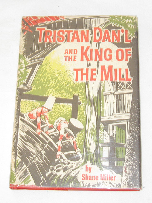Image for Tristan Dan'l and the King of the Mill