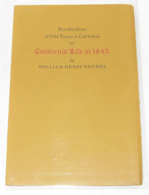 Image for Recollections of Old Times in California  Or, California Life in 1843