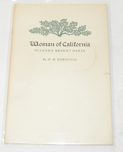 Image for Woman Of California Susana Bryant Dakin
