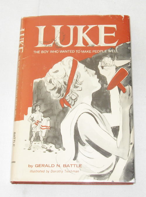 Image for Luke The Boy Who Wanted to Make People Well