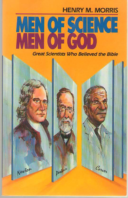Image for Men of Science, Men of God  Great Scientists Who Believed the Bible
